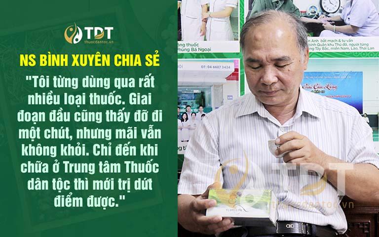 Nghệ sĩ Bình Xuyên hài lòng về kết quả điều trị bệnh trĩ tại Trung tâm Thuốc dân tộc