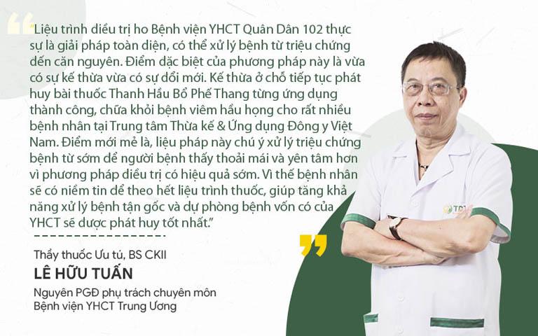 Thầy thuốc ưu tú Lê Hữu Tuấn nhận xét bài thuốc chữa ho bệnh viện Quân dân
