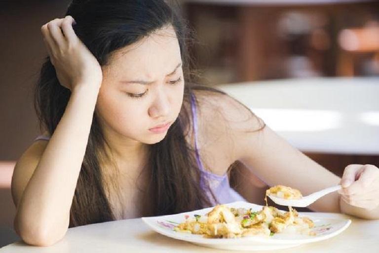 Cơ thể mệt mỏi dẫn đến chán ăn, ăn không ngon...