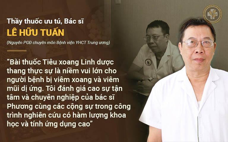 Bác sĩ Lê Hữu Tuấn nhận xét về Tiêu xoang linh dược thang
