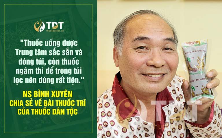 Nghệ sĩ Bình Xuyên tin chữa bệnh trĩ tại Thuốc dân tộc