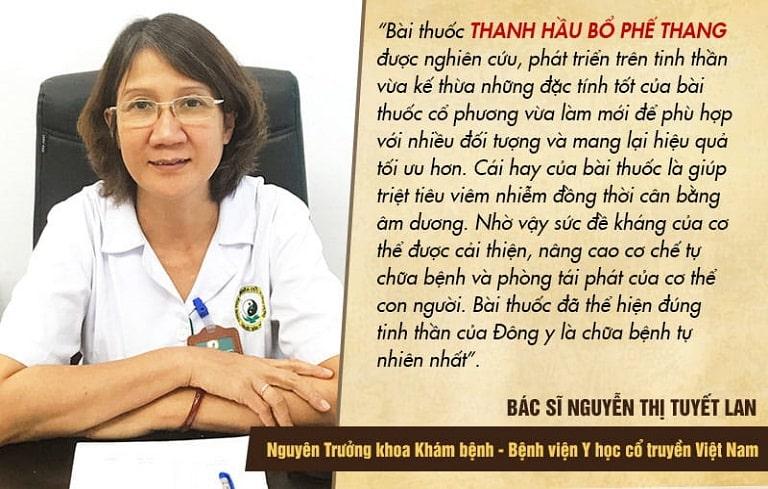 Bác sĩ Tuyết Lan đánh giá cao cơ chế chữa bệnh và hiệu quả của Thanh Hầu Bổ Phế Thang