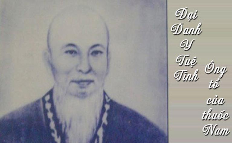 Đại Danh Y Tuệ Tĩnh chính là ông tổ của ngành YHCT
