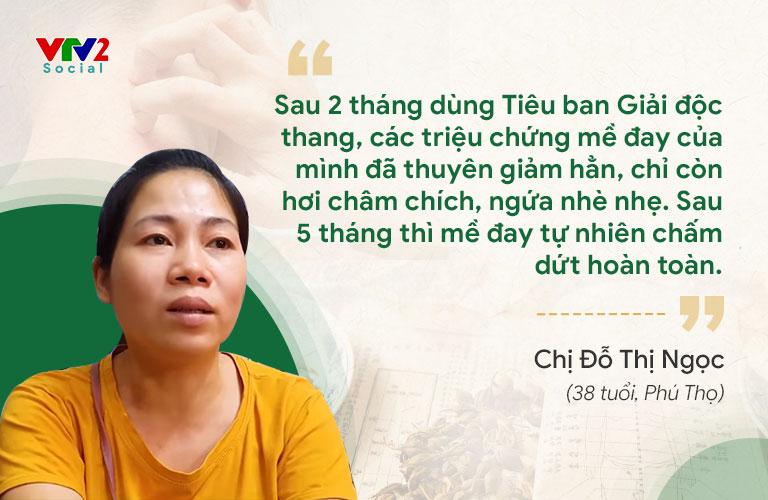 Chị Đỗ Thị Ngọc điều trị dứt điểm mề đay mẩn ngứa tại Trung tâm Thuốc dân tộc