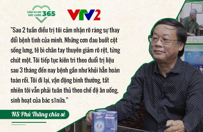 Nghệ sĩ Phú Thăng chia sẻ cảm nhận hiệu quả sau khi điều trị thoát vị đĩa đệm tại Trung tâm Thuốc dân tộc