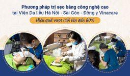 Phương pháp trị sẹo của Viện Da liễu Hà Nội - Sài Gòn được đánh giá cao về chất lượng