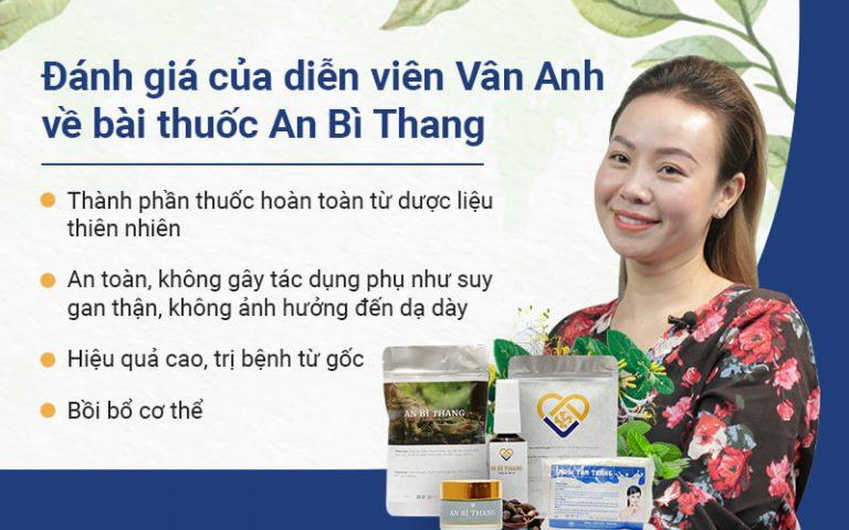 Diễn viên Vân Anh đã tin tưởng lựa chọn bài thuốc An Bì Thang