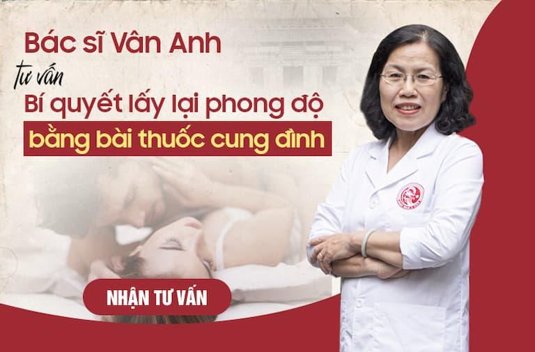 Bác sĩ Vân Anh chia sẻ về bài thuốc tăng cường sinh lý Uy Long Đại Bổ